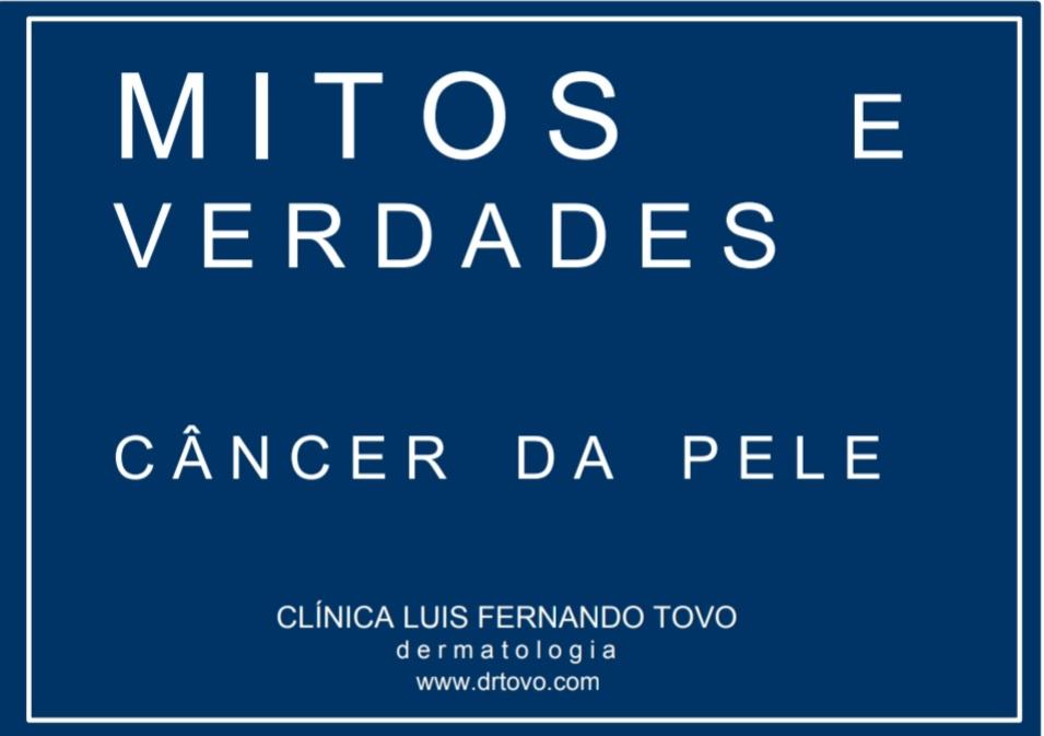 Câncer da Pele: Top 10 Mitos e Fatos